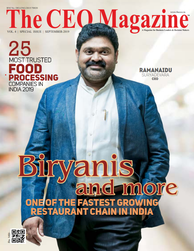 Biryanis and More - 25 Most Trusted Food Processing Companies in India 2019 - Fastest growing chains in India