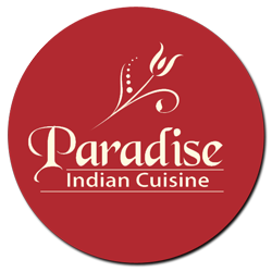 Paradise Indian Cuisine - Where Flavors Come First!