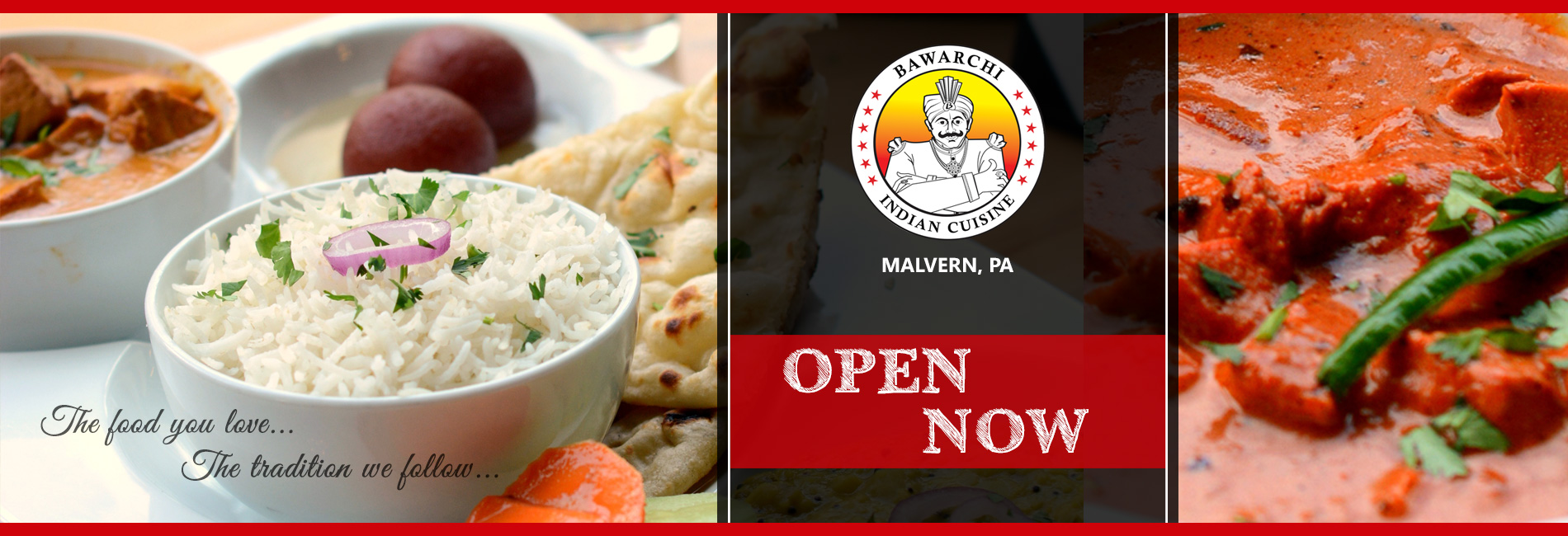 Bawarchi Now Open location - Malvern, PA