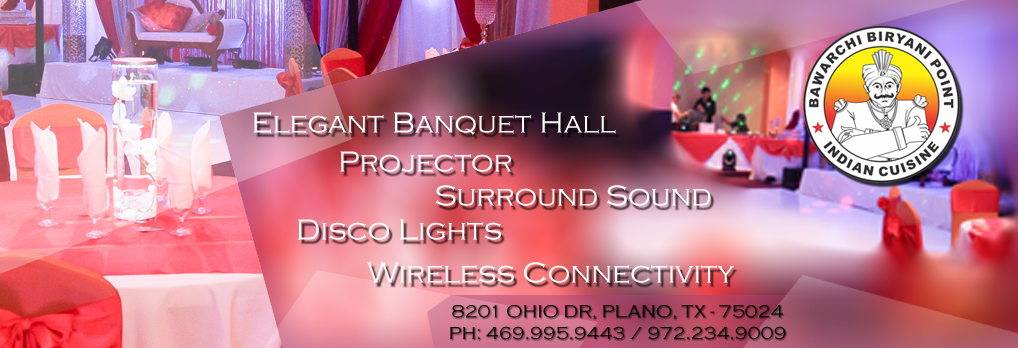 Bawarchi banquet hall - 8201 Ohio Drive, Suite #105, Plano, TX - 75024