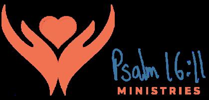 Psalm 16:11 Ministries
